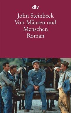 Von Mäusen und Menschen - Steinbeck, John