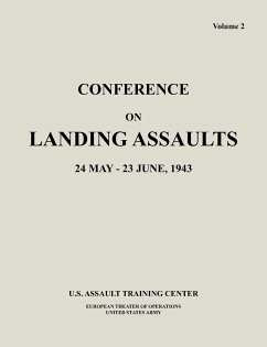 Conference on Landing Assaults, 24 May - 23 June 1943, Volume 2