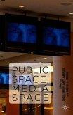 Public Space, Media Space