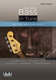 (Double) Bass in Tune. Auf dem Weg zum Jazz, für Bassgitarre u. Kontrabass, m. Audio-CD