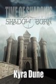 Shadow Born - Time of Shadows: Book One
