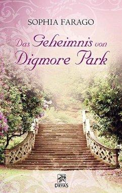 Das Geheimnis von Digmore Park - Farago, Sophia