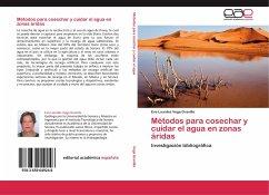 Métodos para cosechar y cuidar el agua en zonas áridas