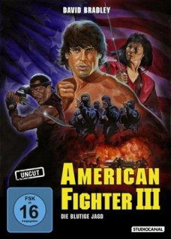 American Fighter 3 - Die blutige Jagd Uncut Edition - Bradley,David/James,Steve