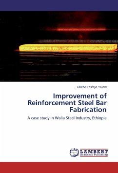 Improvement of Reinforcement Steel Bar Fabrication