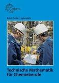 Technische Mathematik für Chemieberufe 1