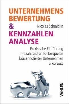 Unternehmensbewertung & Kennzahlenanalyse - Schmidlin, Nicolas