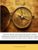 Zweite Reise zur Entdeckung einer nordwestlichen Durchfahrt aus dem atlantischen in das stille Meer, 1822
