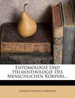 Entomologie und Helminthologie des menschlichen Körpers, Zweiter Band