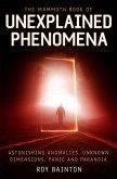 The Mammoth Book of Unexplained Phenomena