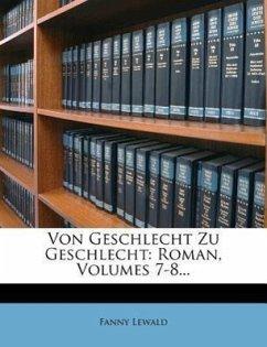 Von Geschlecht zu Geschlecht: Roman, zweite Abtheilung, vierter Band