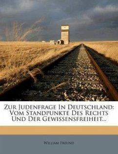 Zur Judenfrage in Deutschland.