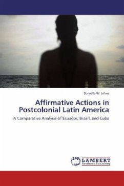 Affirmative Actions in Postcolonial Latin America