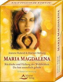Maria Magdalena - Rückkehr und Heilung der Weiblichkeit - Ruland, Jeanne;Hellwig, Marion