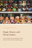 Magic Stones and Flying Snakes