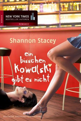 ein bisschen kowalski gibt es nicht kowalski bd 2 von shannon stacey taschenbuch. Black Bedroom Furniture Sets. Home Design Ideas