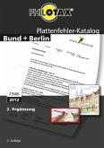 Plattenfehler-Katalog Bund + Berlin 2. Ergänzung