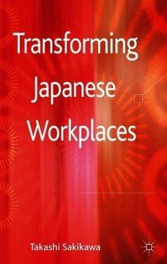 Transforming Japanese Workplaces - Sakikawa, T.