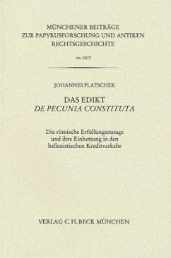 Das Edikt de pecunia constituta - Platschek, Johannes