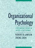 Organizational Psychology: Foundations and Applications