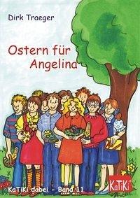 Ostern für Angelina