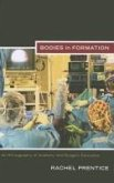 Bodies in Formation: An Ethnography of Anatomy and Surgery Education