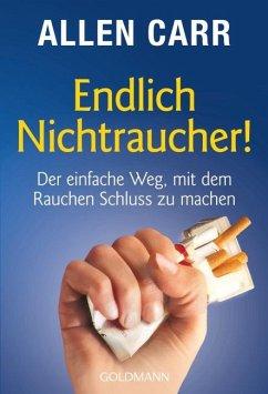 Endlich Nichtraucher! - Carr, Allen