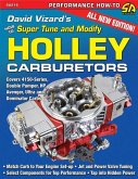 David Vizard's How to Super Tune and Modify Holley Carburetors
