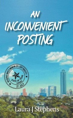 An Inconvenient Posting - An Expat Wife's Memoir of Lost Identity - Stephens, Laura J.