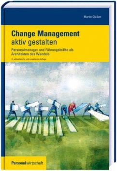 Change Management aktiv gestalten - Claßen, Martin