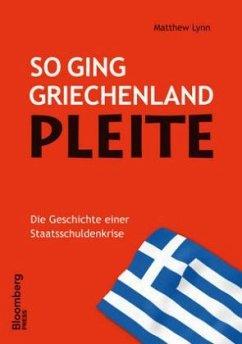 So ging Griechenland Pleite