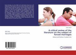 A critical review of the literature on the subject of forced marriages