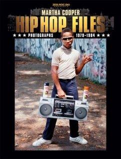 HIP HOP Files - Photographs 1979-1984 - Cooper, Martha