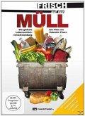 Frisch auf den Müll - Die globale Lebensmittelverschwendung, 1 DVD