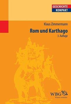 Rom und Karthago - Zimmermann, Klaus
