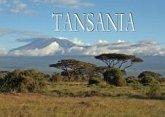Wunderschönes Tansania - Ein Bildband