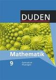 Duden Mathematik 9. Schuljahr. Schülerbuch Sekundarstufe I Gymnasium Thüringen