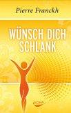 Wünsch dich schlank (eBook, PDF)