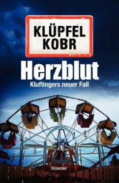 Herzblut / Kommissar Kluftinger Bd.7 - Klüpfel, Volker; Kobr, Michael