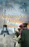 The Ambassador's Daughter - Jenoff, Pam