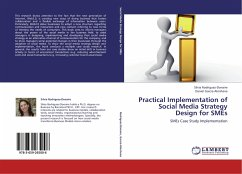 Practical Implementation of Social Media Strategy Design for SMEs