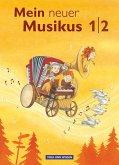 Mein neuer Musikus 1./2. Schuljahr. Schülerbuch