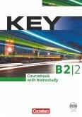 Coursebook with Homestudy, m. Audio-CD und Key / Key Niveau.B2, Teilbd.2