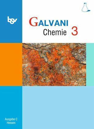 Galvani c klasse 9 schuljahr chemie 3 sch lerbuch for Britta herrmann