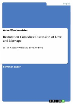 Restoration Comedies: Discussion of Love and Marriage