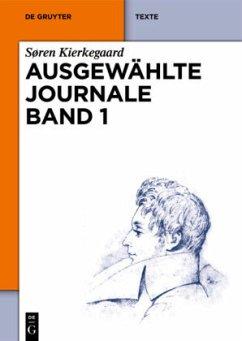 Ausgewählte Journale Band 1 - Kierkegaard, Søren