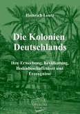Die Kolonien Deutschlands