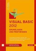 Visual Basic 2012. Grundlagen und Profiwissen