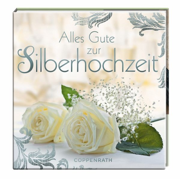 alles gute zur silberhochzeit buch. Black Bedroom Furniture Sets. Home Design Ideas