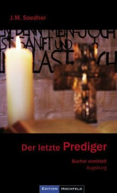 Der letzte Prediger - Soedher, Jakob Maria
